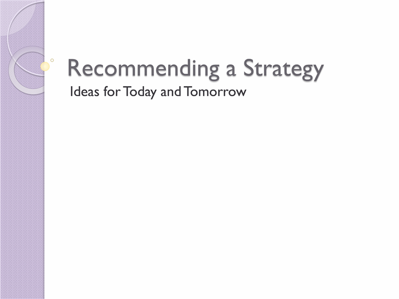 "strategy recommendation Social media strategy  you can use ""new media strategy map worksheet"" as the template for the implementation of this strategy approach a big recommendation."