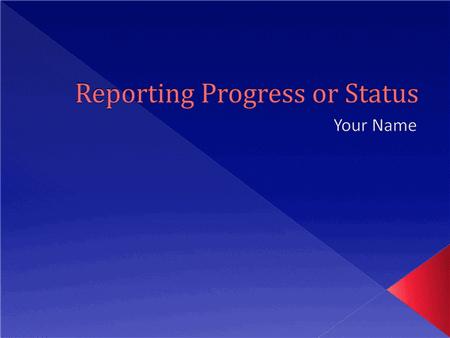 Reporting Progress Or Status Presentation