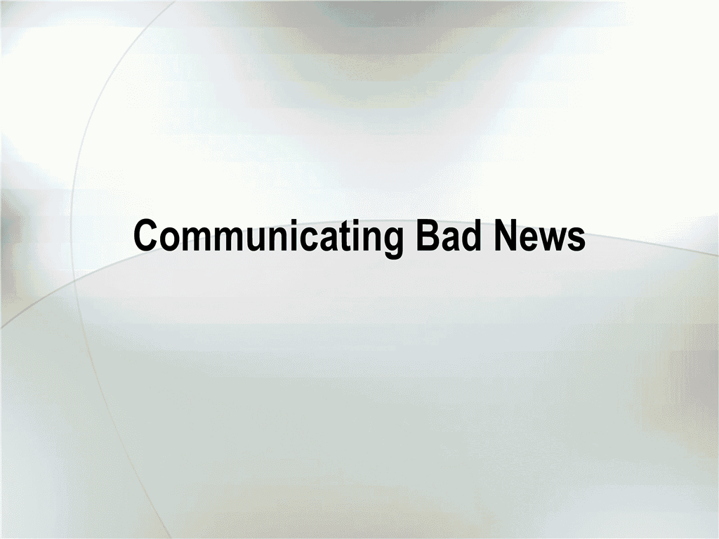 01 Presentation Of Bad News