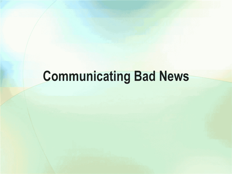 03 Presentation Of Bad News